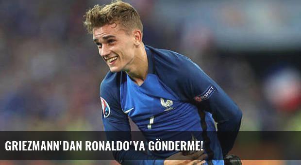 Griezmann'dan Ronaldo'ya gönderme!