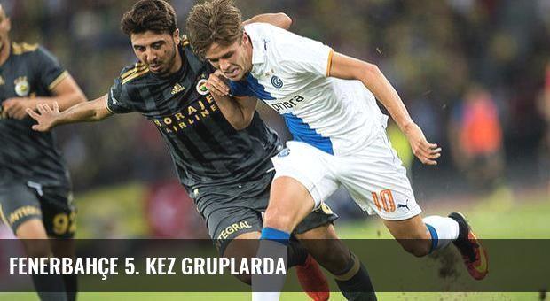 Fenerbahçe 5. kez gruplarda