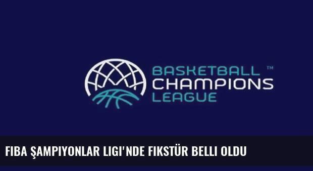 FIBA Şampiyonlar Ligi'nde Fikstür Belli Oldu