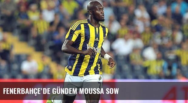 Fenerbahçe'de gündem Moussa Sow