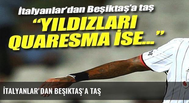 İtalyanlar'dan Beşiktaş'a taş