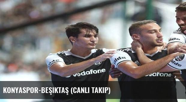 Konyaspor-Beşiktaş (Canlı Takip)
