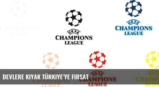 Devlere kıyak Türkiye'ye fırsat