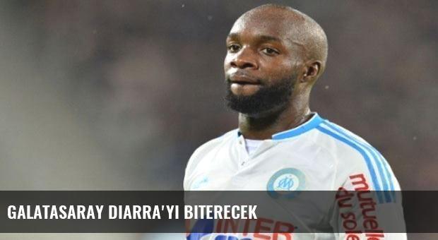 Galatasaray Diarra'yı biterecek