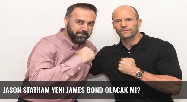 Jason Statham yeni James Bond olacak mı?