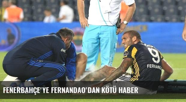 Fenerbahçe'ye Fernandao'dan kötü haber