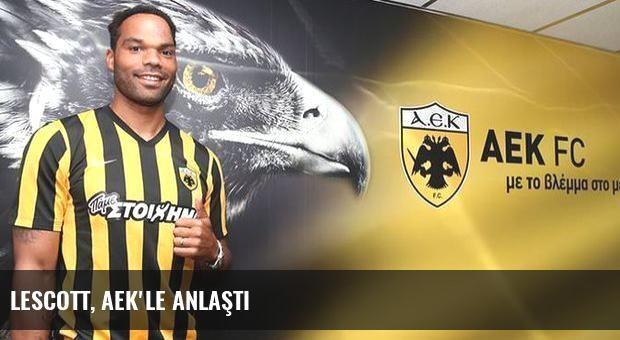 Lescott, AEK'le anlaştı
