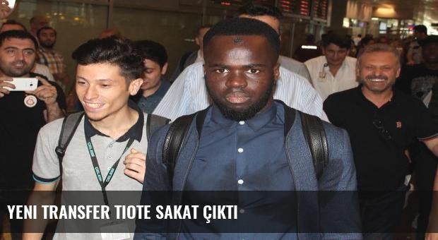 Yeni transfer Tiote sakat çıktı