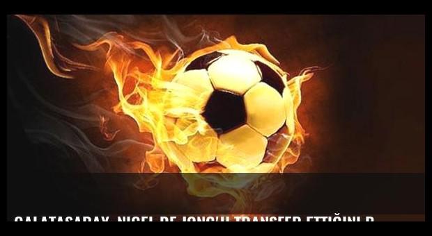 Galatasaray, Nigel de Jong'u transfer ettiğini borsaya bildirdi