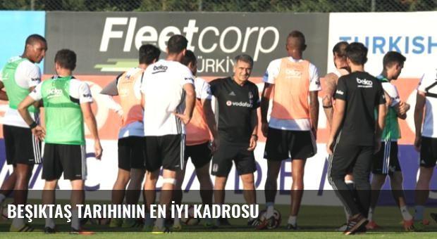 Beşiktaş Tarihinin En İyi Kadrosu