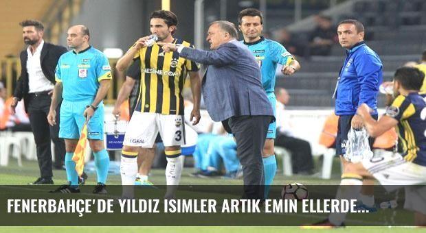 Fenerbahçe'de yıldız isimler artık emin ellerde