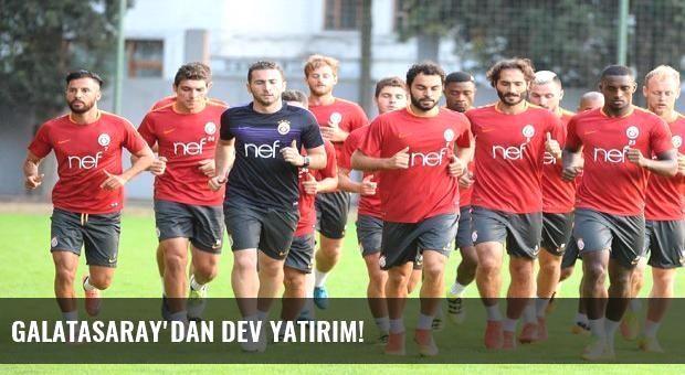 Galatasaray'dan dev yatırım!
