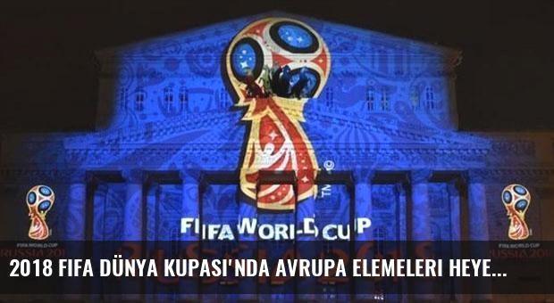 2018 FIFA Dünya Kupası'nda Avrupa Elemeleri heyecanı başladı! İşte toplu sonuçlar...