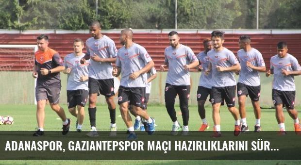 Adanaspor, Gaziantepspor Maçı Hazırlıklarını Sürdürüyor