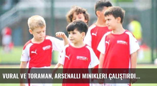 Vural ve Toraman, Arsenalli minikleri çalıştırdı