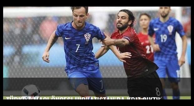 Türkiye maçı öncesi Hırvatistan'da kriz çıktı!