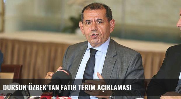 Dursun Özbek'tan Fatih Terim açıklaması