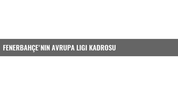Fenerbahçe'nin Avrupa Ligi Kadrosu