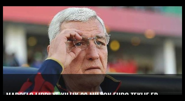 Marcelo Lippi'ye yıllık 20 milyon euro teklif edildi