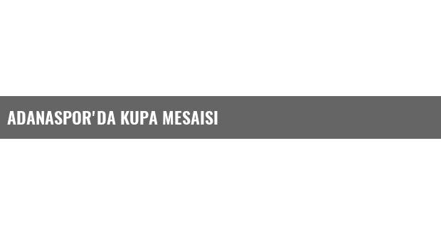 Adanaspor'da Kupa Mesaisi