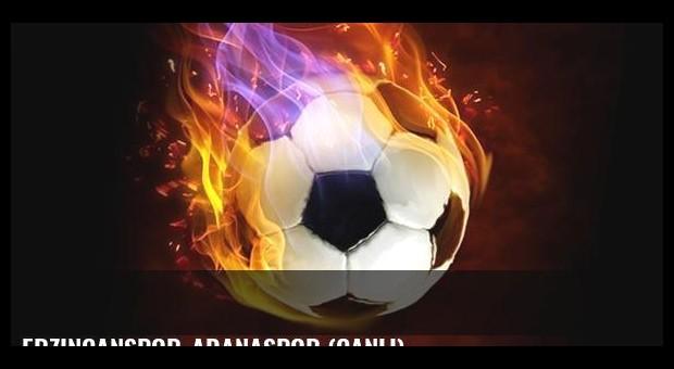 Erzincanspor-Adanaspor (CANLI)