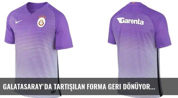 Galatasaray'da tartışılan forma geri dönüyor