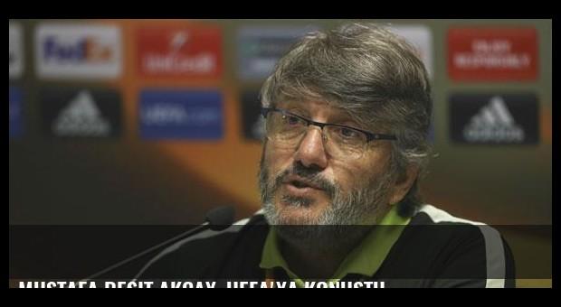 Mustafa Reşit Akçay, UEFA'ya konuştu