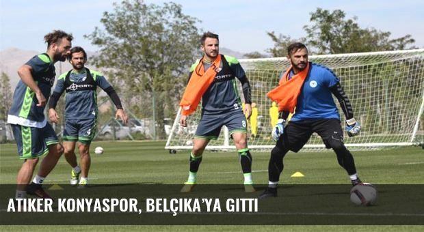 Atiker Konyaspor, Belçika'ya gitti