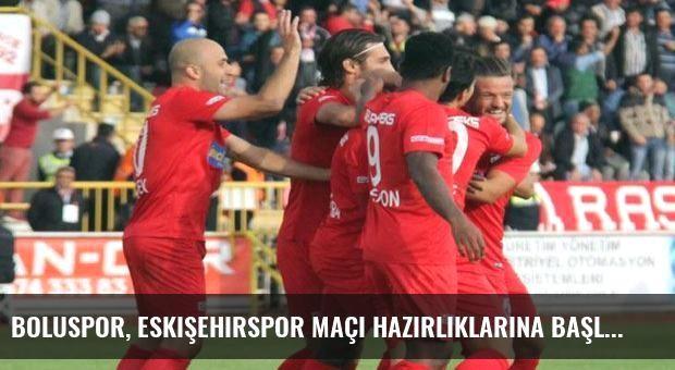 Boluspor, Eskişehirspor maçı hazırlıklarına başladı