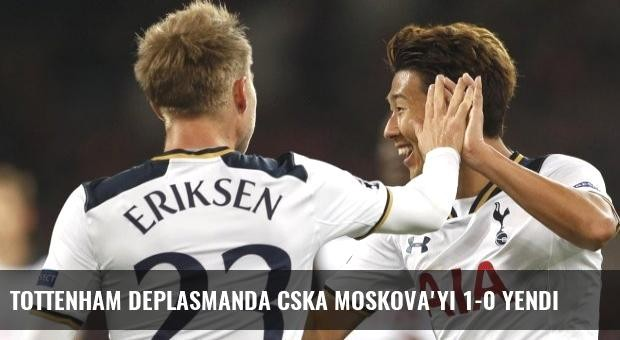 Tottenham Deplasmanda CSKA Moskova'yı 1-0 Yendi
