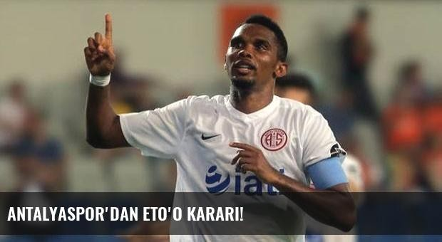 Antalyaspor'dan Eto'o kararı!