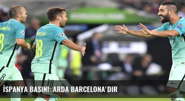 İspanya basını: Arda Barcelona'dır