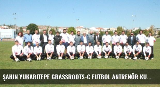 Şahin Yukarıtepe Grassroots-C Futbol Antrenör Kursu Sona Erdi
