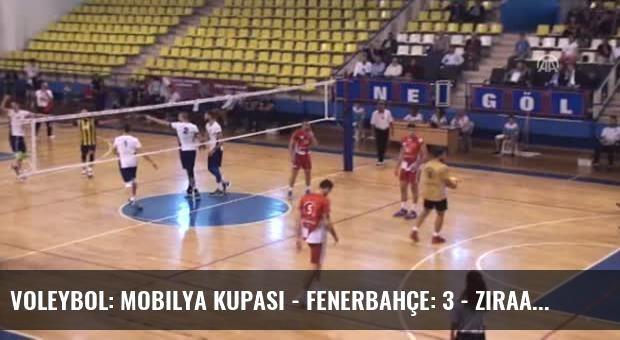 Voleybol: Mobilya Kupası - Fenerbahçe: 3 - Ziraat Bankası: 0