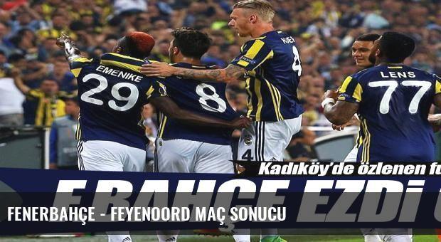 Fenerbahçe - Feyenoord maç sonucu