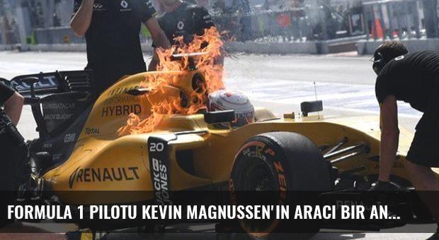 Formula 1 Pilotu Kevin Magnussen'in Aracı Bir Anda Alev Aldı