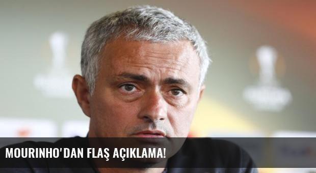 Mourinho'dan flaş açıklama!
