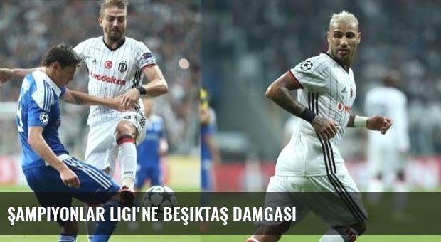 Şampiyonlar Ligi'ne Beşiktaş damgası