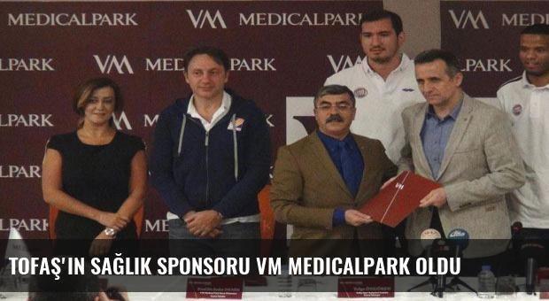 TOFAŞ'ın sağlık sponsoru VM Medicalpark oldu
