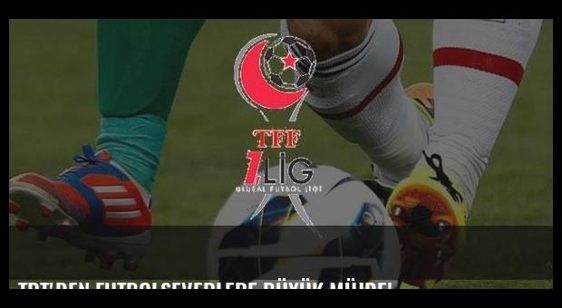 TRT'den futbolseverlere büyük müjde!