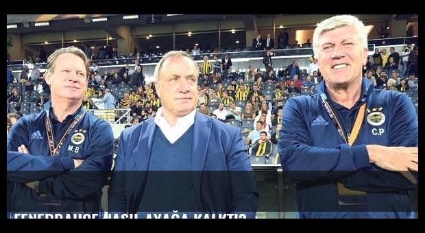 Fenerbahçe nasıl ayağa kalktı?