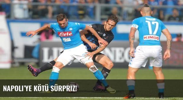 Napoli'ye kötü sürpriz!