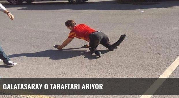 Galatasaray o taraftarı arıyor