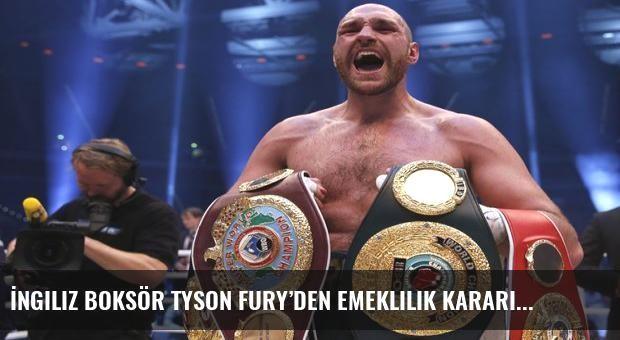 İngiliz boksör Tyson Fury'den emeklilik kararı