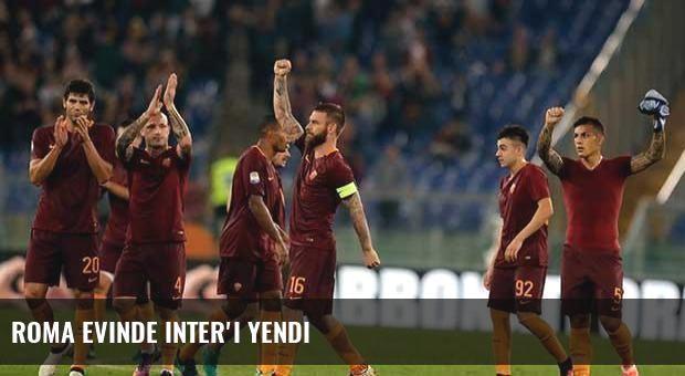 Roma evinde Inter'i yendi