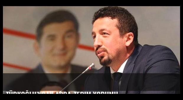 Türkoğlu'ndan Arda-Terim yorumu