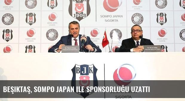 Beşiktaş, Sompo Japan ile sponsorluğu uzattı