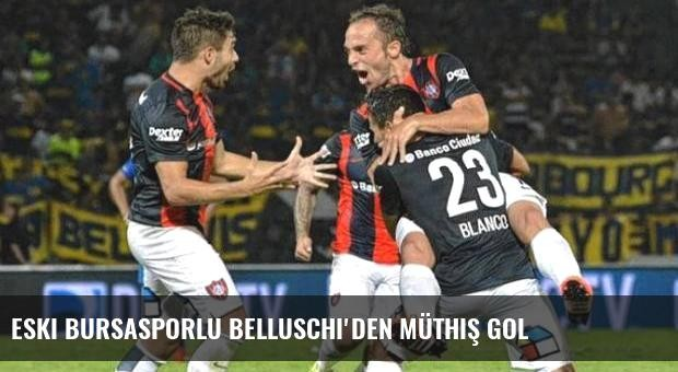 Eski Bursasporlu Belluschi'den müthiş gol