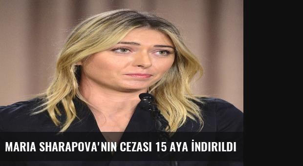 Maria Sharapova'nın Cezası 15 Aya İndirildi