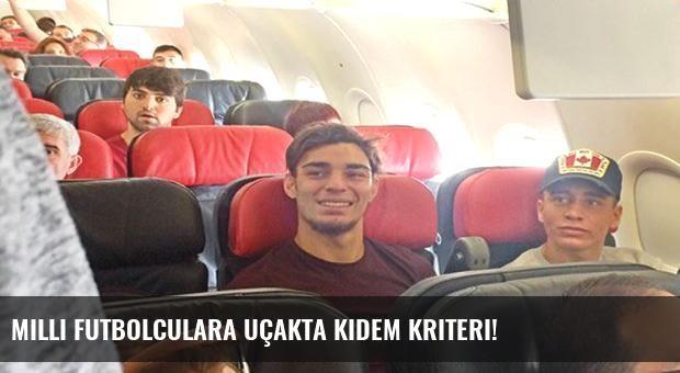Milli futbolculara uçakta kıdem kriteri!